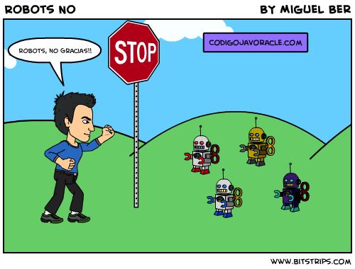 Sin robots no bots
